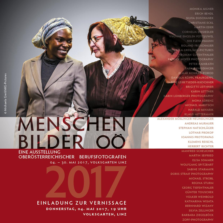 """Einladung: Ausstellung """"Menschenbilder OÖ 2017"""" der OÖ BerufsfotografInnen 4.5.-8.8.2017"""