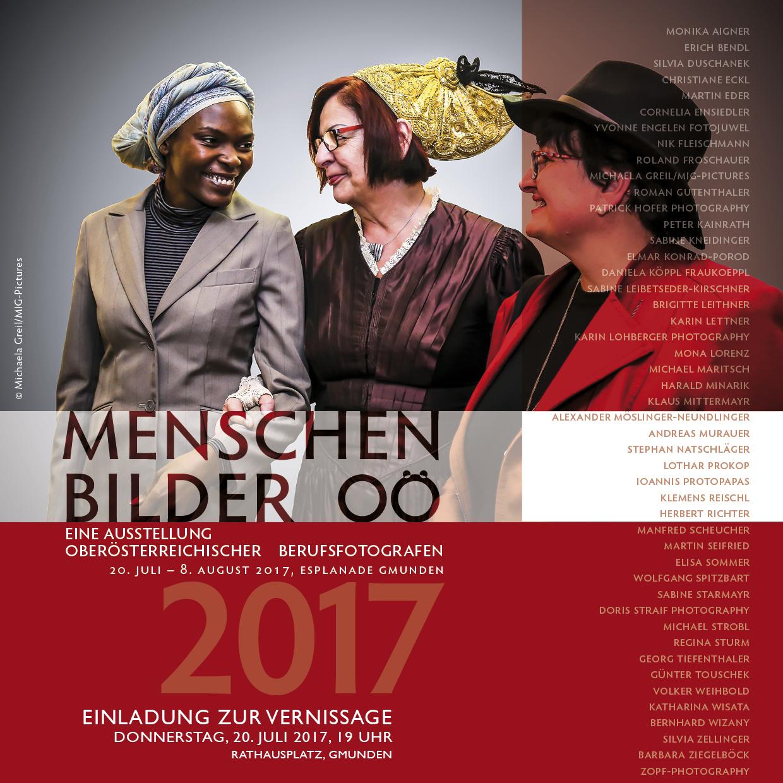 """Einladung: Ausstellung """"Menschenbilder OÖ 2017"""" der OÖ BerufsfotografInnen 4.5.-29.8.2017"""